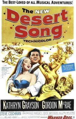 The Desert Song (1943 film) The Desert Song A Glorious Technicolor Version on DVD for the