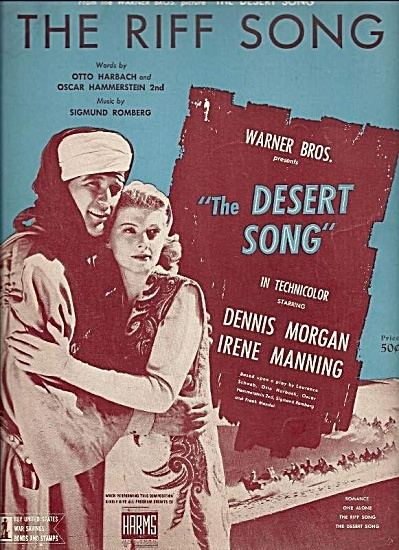 The Desert Song (1943 film) The Riff Song The Desert Song 1943 Sheet Music of the 1940s