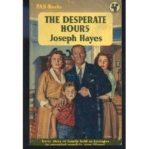 The Desperate Hours (film) CLASSIC MOVIES THE DESPERATE HOURS 1955