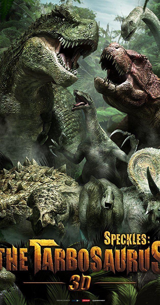 The Dino King Speckles The Tarbosaurus 2012 IMDb