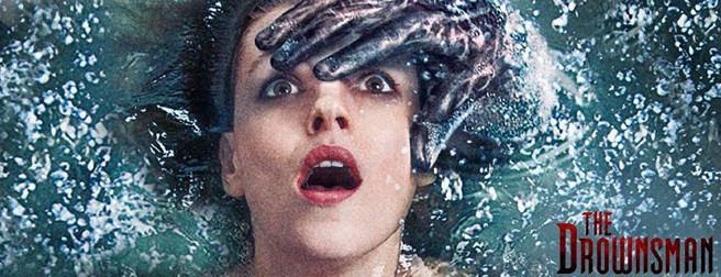 The Drownsman Official Trailer for The Drownsman THE HORROR ENTERTAINMENT MAGAZINE