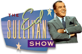 The Ed Sullivan Show History of the Ed Sullivan Show Ed Sullivan Show