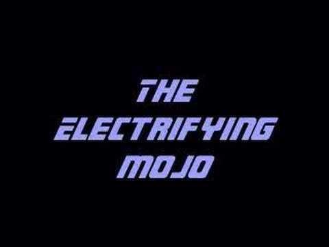 The Electrifying Mojo Electrifying Mojo YouTube