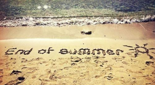 The End of Summer The End Of Summer Is Near Its Time To Ramp Up Your Business