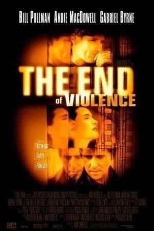 The End of Violence t3gstaticcomimagesqtbnANd9GcQJ7UljPUnJVrqyn