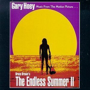 The Endless Summer II Gary Hoey The Endless Summer II Music From The Motion Picture
