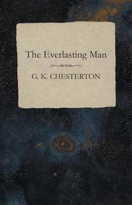 The Everlasting Man t0gstaticcomimagesqtbnANd9GcTY2lvN4bjrtTQ0Ub