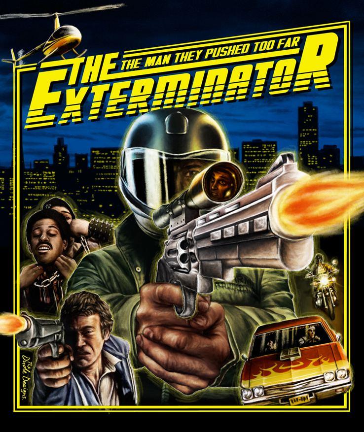 The Exterminator The Exterminator The Dude DesignsThe Dude Designs