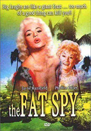 The Fat Spy Amazoncom The Fat Spy Jane Mansfield Phyllis Diller Jack E
