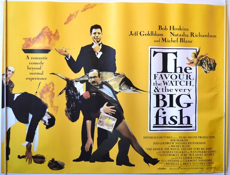 The Favour, the Watch and the Very Big Fish Favour The Watch And The Very Big Fish The Original Cinema