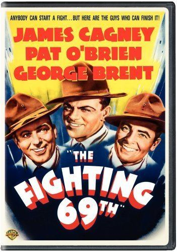 The Fighting 69th Amazoncom The Fighting 69th James Cagney Pat OBrien George