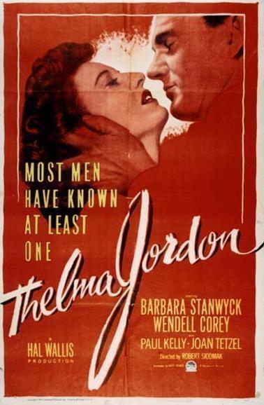 The File on Thelma Jordon The File on Thelma Jordon 1950 Film Noir of the Week