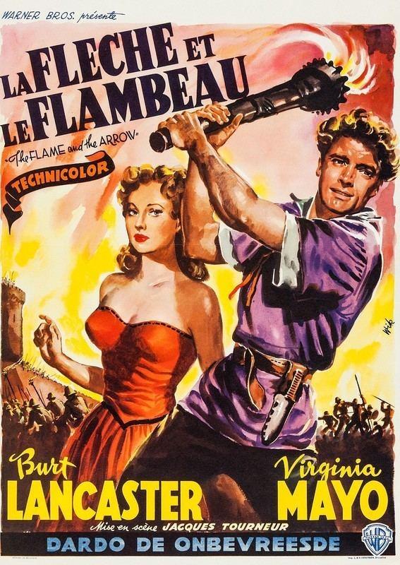 The Flame and the Arrow The Flame and the Arrow 1950