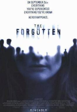 The Forgotten (2004 film) The Forgotten 2004 film Wikipedia