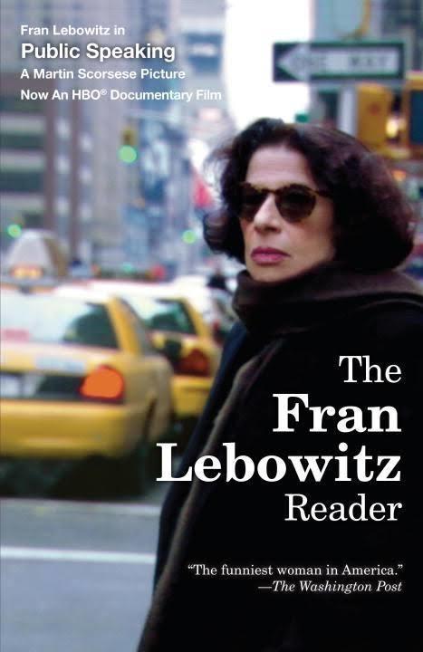 The Fran Lebowitz Reader t3gstaticcomimagesqtbnANd9GcTeFzwSNLu3i5F0jp