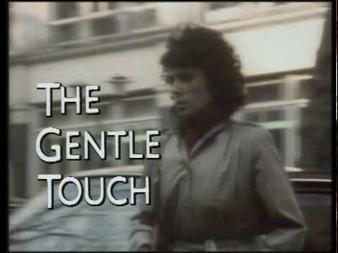 The Gentle Touch THE GENTLE TOUCH 1982 YouTube