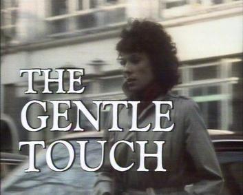 The Gentle Touch httpsuploadwikimediaorgwikipediaen992Gen