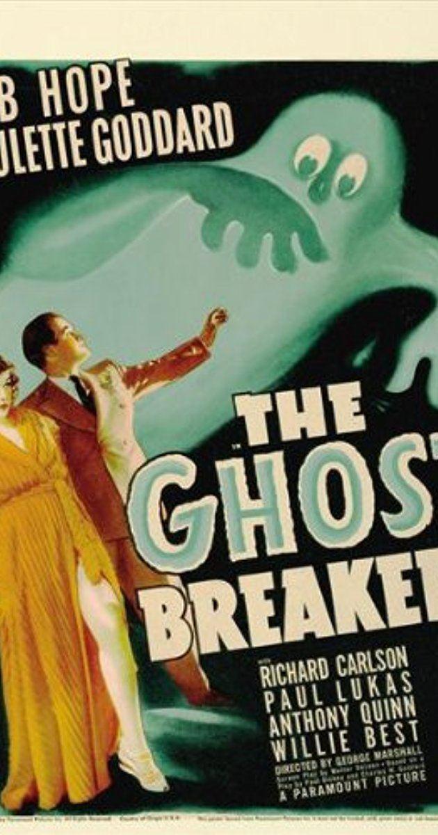 The Ghost Breakers The Ghost Breakers 1940 IMDb