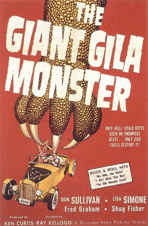 The Giant Gila Monster Motion Pictures The GIANT GILA MONSTER 1959 The HAMB