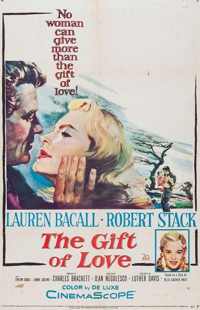 The Gift of Love The Gift of Love 1958 Jean Negulesco Lauren Bacall Robert Stack