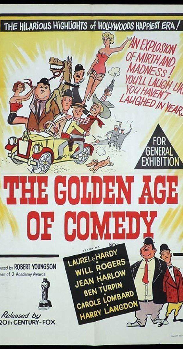 The Golden Age of Comedy The Golden Age of Comedy 1957 IMDb