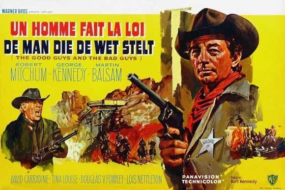 The Good Guys and the Bad Guys Jeff Arnolds West The Good Guys and the Bad Guys Warner Bros 1969