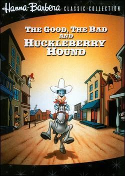 The Good, the Bad, and Huckleberry Hound movie poster