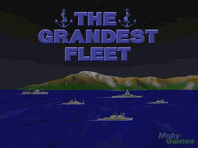 The Grandest Fleet Download The Grandest Fleet My Abandonware