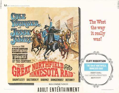 The Great Northfield Minnesota Raid Great Northfield Minnesota Raid movie posters at movie poster