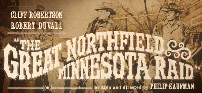 The Great Northfield Minnesota Raid The Great Northfield Minnesota Raid 1972 at 92YTri Mar 01