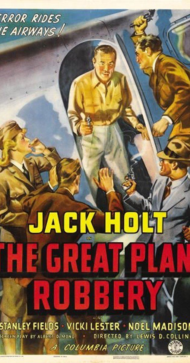 The Great Plane Robbery (1950 film) The Great Plane Robbery 1940 IMDb