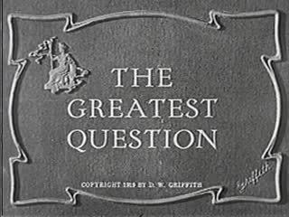 The Greatest Question The Greatest Question Wikipedia