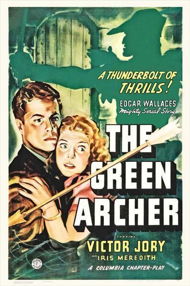 The Green Archer (1940 serial) The Green Archer Movie Posters From Movie Poster Shop