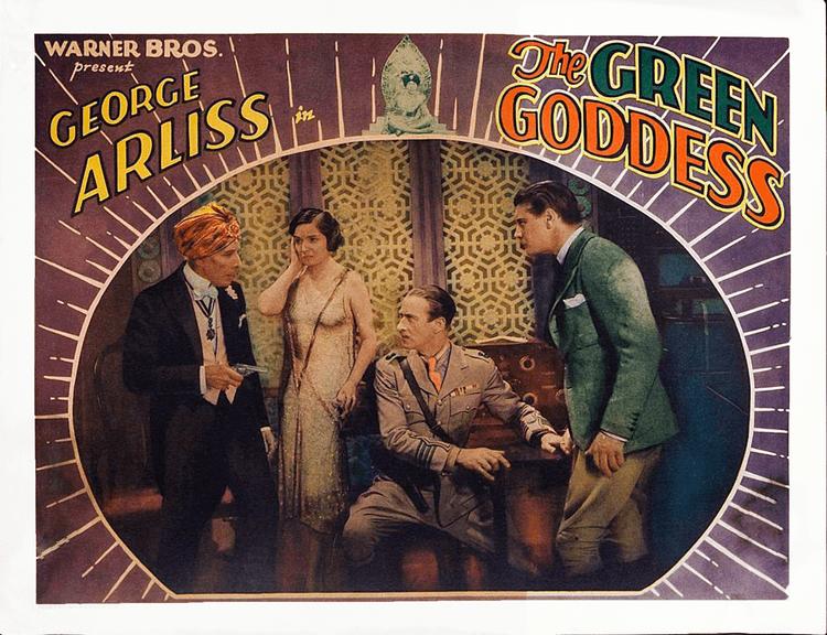 The Green Goddess (1930 film) Arliss Alert THE GREEN GODDESS 1930 on TCM Thurs Feb 4 8AM