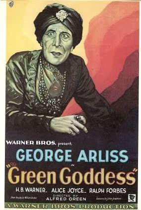 The Green Goddess (1930 film) The Green Goddess ARLISS ARCHIVES