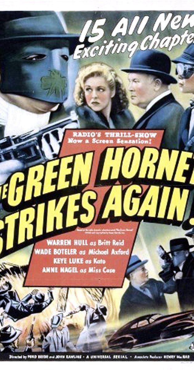 The Green Hornet Strikes Again! The Green Hornet Strikes Again 1940 IMDb