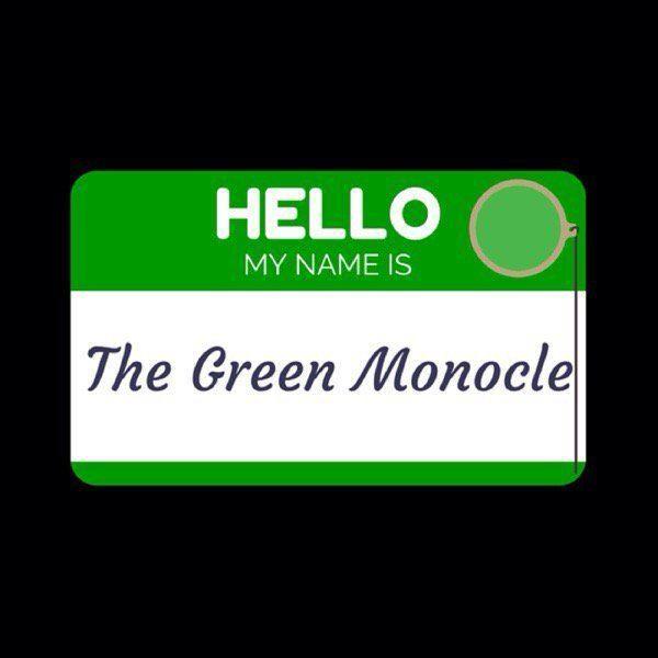 The Green Monocle The Green Monocle thegreenmonocle Twitter