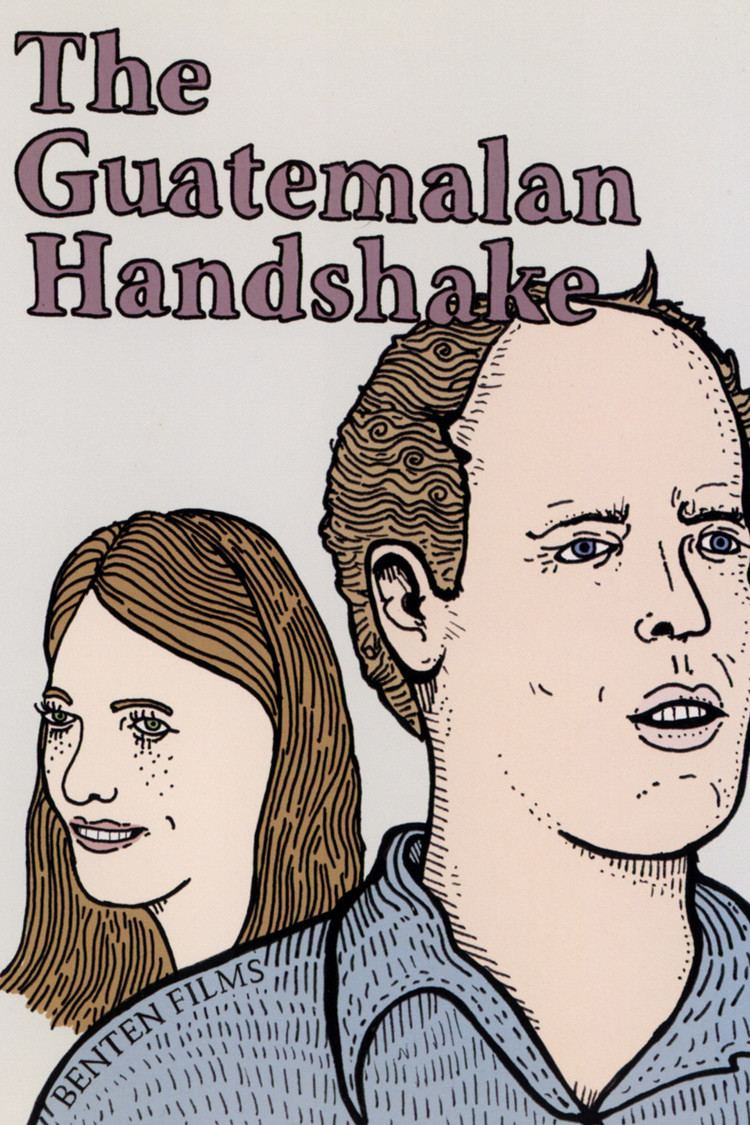 The Guatemalan Handshake wwwgstaticcomtvthumbdvdboxart164788p164788