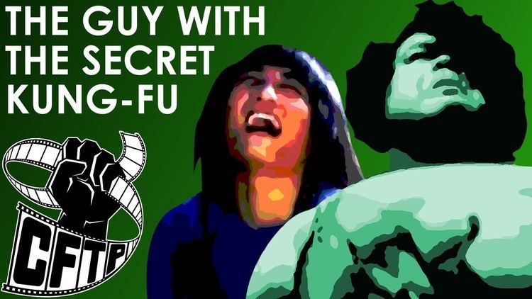 The Guy with the Secret Kung Fu CFTP Presents The Guy With The Secret Kung Fu YouTube
