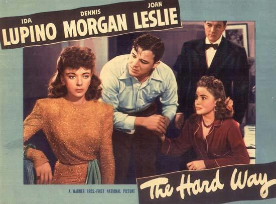 The Hard Way (1943 film) The Hard Way film by Sherman 1943 Britannicacom