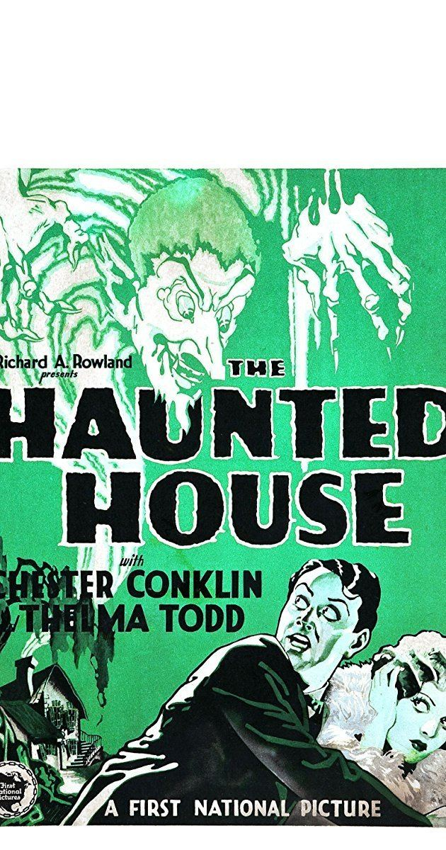 The Haunted House (1928 film) The Haunted House 1928 IMDb