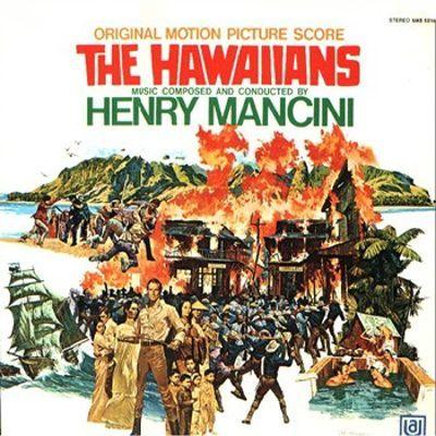 The Hawaiians (film) The Hawaiians Henry Mancini Songs Reviews Credits AllMusic