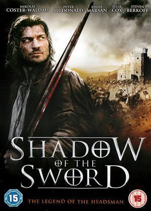 The Headsman Rent Shadow of the Sword aka The Headsman 2005 film