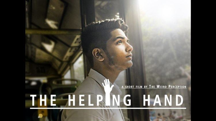 The Helping Hand (film) The Helping Hand Short Film 101 Hours Film making Challenge