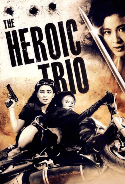 The Heroic Trio The Heroic Trio Dong Fang San Xia Official Site Miramax