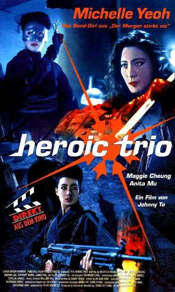 The Heroic Trio THE HEROIC TRIO movie review