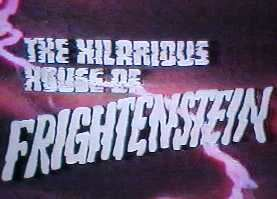The Hilarious House of Frightenstein The Hilarious House of Frightenstein Wikipedia