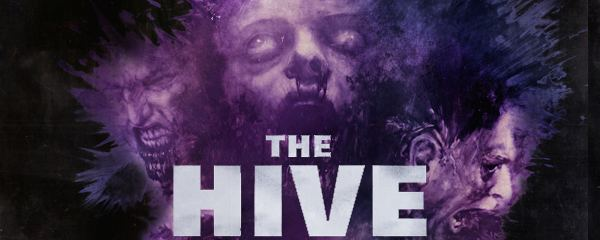 THE HIVE Film Review THE HORROR ENTERTAINMENT MAGAZINE