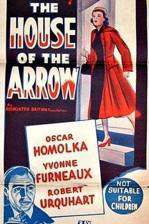 The House of the Arrow (1953 film) The House of the Arrow 1953 The Movie Database TMDb