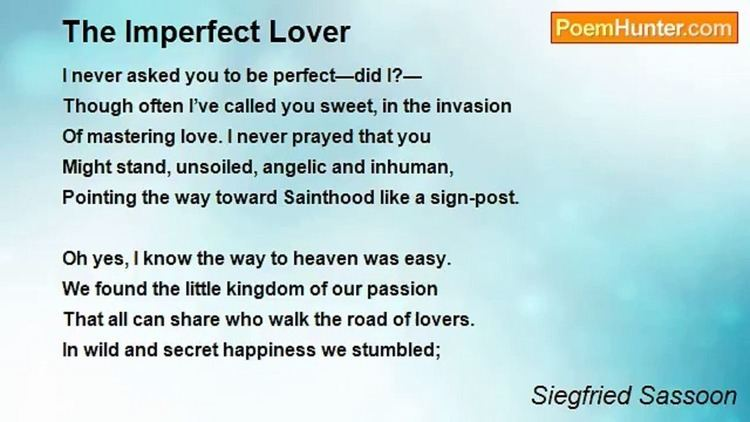 The Imperfect Lover Siegfried Sassoon The Imperfect Lover Dailymotion Video